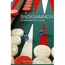 Backgammon: De Debutant a dur a Cuire