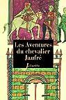 Les aventures du chevalier Jaufré par Mary-Lafon
