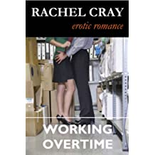 Working Overtime (An Erotic Romance Novella) (Law Firm Love series Book 2)