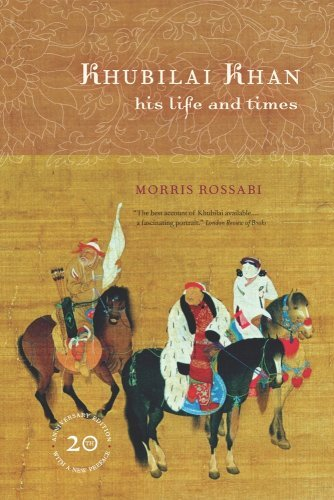 Khubilai Khan: His Life and Times by Morris Rossabi (2009-11-02)