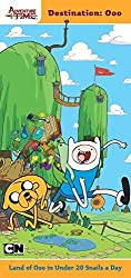 Destination: Ooo: Land of Ooo in Under 20 Snails a Day (Adventure Time) by Black, Jake (2013) Paperback