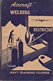 Aircraft Welding Navy Training Courses 1944