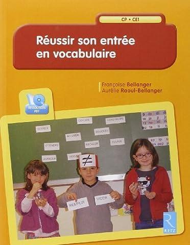 Réussir son entrée en vocabulaire (+ CD-Rom) de Françoise Bellanger (23 mai 2013) Broché