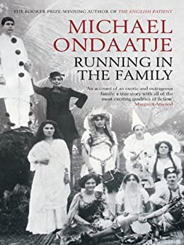 Running in the Family (Special Edition) by [Ondaatje, Michael]