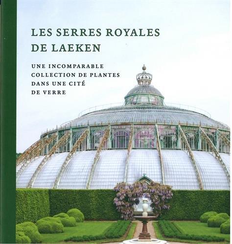 Les serres royales de Laeken par Irene Smets