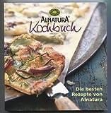 Alnatura Kochbuch. Die besten Rezepte von Alnatura