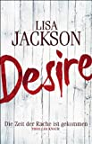 Desire. Die Zeit der Rache ist gekommen: Thriller