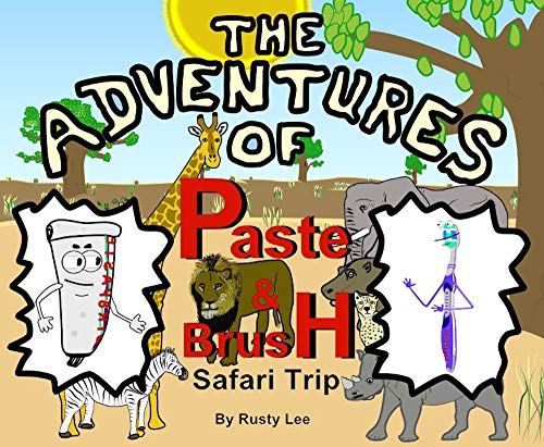 The adventures of Paste and Brush Safari Trip (English Edition)