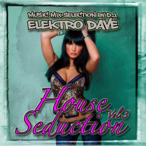 House Seduction Vol 3 (Deep House)