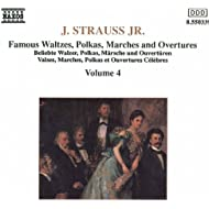 Strauss II, J.: Waltzes, Polkas, Marches And Overtures, Vol. 4