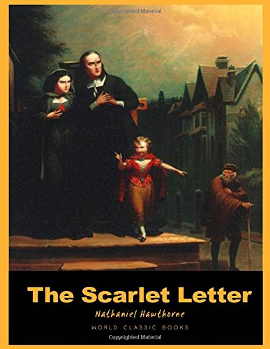 an overview of the living symbol of the novel the scarlet letter by nathaniel hawthorne