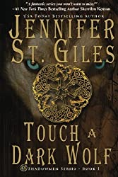 Touch a Dark Wolf (The Shadowmen) (Volume 1) by Jennifer St. Giles (2014-10-22)