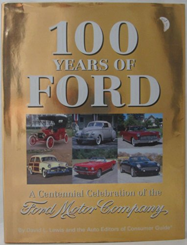 100-years-of-ford-a-centennial-celebration-of-the-ford-motor-company