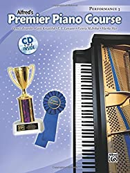 Premier Piano Course Performance, Bk 3 (Book & CD) (Alfred's Premier Piano Course) by Dennis Alexander (2007-01-07)