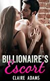 #8: Billionaire's Escort (An Alpha Billionaire Romance Love Story)