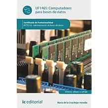 Computadores para bases de datos. ifct0310 - administración de bases de datos
