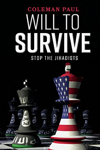 Will to Survive: Stop the Jihadists