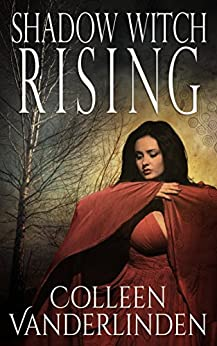 Shadow Witch Rising (Copper Falls Book 1) by [Vanderlinden, Colleen]