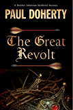 The Great Revolt: A mystery set in Medieval London (A Brother Athelstan Medieval Mystery)