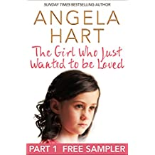 The Girl Who Just Wanted To Be Loved: Free Sampler