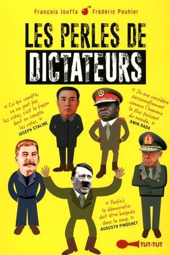 Les perles de dictateurs