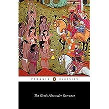 The Greek Alexander Romance (Classics) (English Edition)