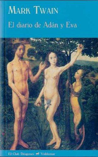 El diario de Adán y Eva (El Club Diógenes)