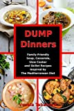 Best Dump Dinners - Dump Dinners: Family-Friendly Soup, Casserole, Slow Cooker Review