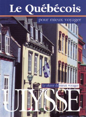 Le québécois pour mieux voyager par Pierre Corbeil