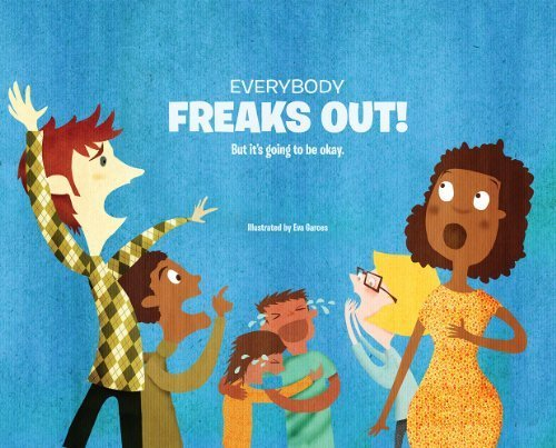 everybody-freaks-out-but-its-going-to-be-okay-1st-edition-by-t-rowe-price-2014-hardcover