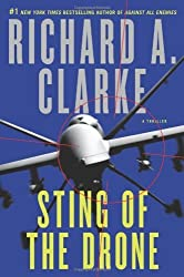 Sting of the Drone: A Novel by Clarke, Richard A. (2014) Hardcover