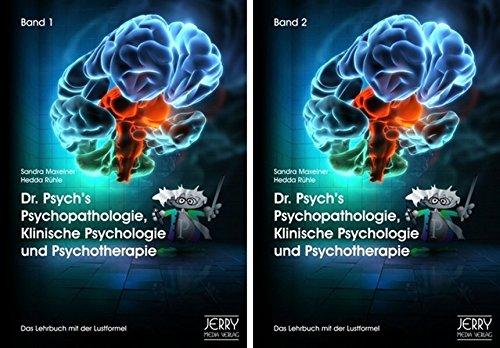 Dr. Psych\'s Psychopathologie, Klinische Psychologie und Psychotherapie, Bd. 1 und Bd. 2 (im Paket)