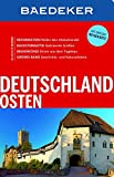 Baedeker Reiseführer Deutschland Osten: mit GROSSER REISEKARTE