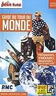 Guide du Tour du Monde 2018 Petit Futé
