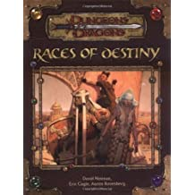 Races of Destiny (Dungeons and Dragons v3.5 Accessory) (Dungeons & Dragons) by Noonan, David (2004) Hardcover