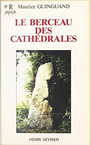 Livre gratuits Le Berceau des cathédrales epub pdf