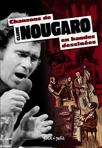 Chansons de Claude Nougaro en bandes dessinées