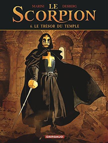 Le Scorpion - tome 6 - Le Trésor du Temple par Desberg Stephen