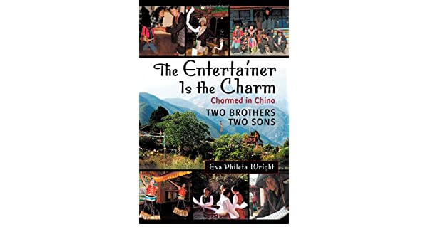 The Entertainer is the Charm (Charmed in China Book 1)