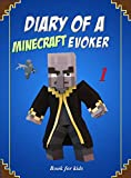 Book for kids: Diary Of A Minecraft Evoker 1 (Evoker's Diary)