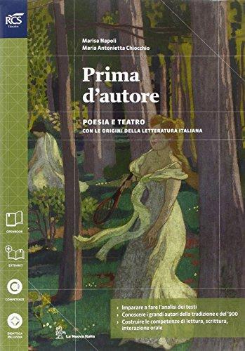 Prima d'autore. Con Extrakit-Openbook. Per le Scuole superiori. Con e-book. Con espansione online: 2
