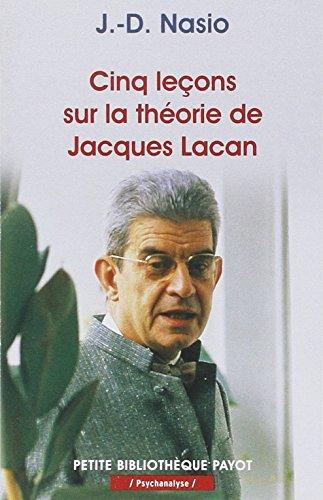 Cinq leçons sur la théorie de Jacques Lacan