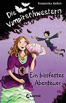 Die Vampirschwestern 2 - Ein bissfestes Abenteuer