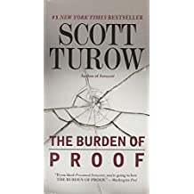 The Burden of Proof by Scott Turow (2011-04-05)