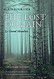 The Lost Domain: Le Grand Meaulnes (Centenary Edition)