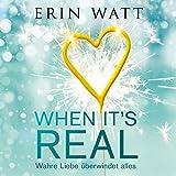 When it's Real: Wahre Liebe überwindet alles