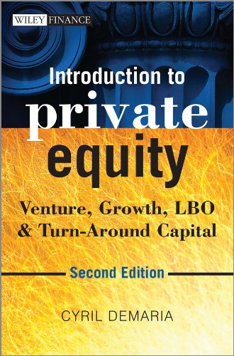 Introduction to Private Equity: Venture, Growth, LBO and Turn-Around Capital (The Wiley Finance Series) por Cyril Demaria