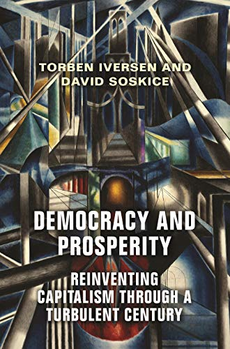 Democracy and Prosperity: Reinvention of Capitalism in a Turbulent Century
