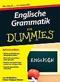 Englische Grammatik fur Dummies (Für Dummies)