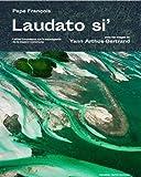 Laudato si' : Lettre encyclique sur la sauvegarde de la maison commune